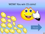 wow you win 15 coins