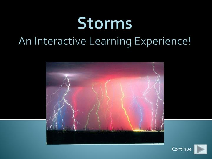 storms an interactive learning experience n.
