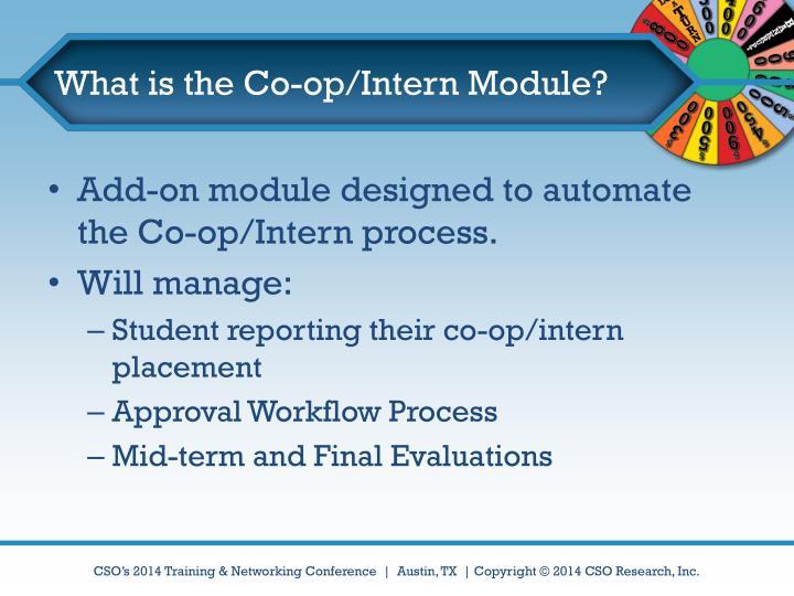 What is the Co-op/Intern Module?