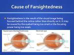 cause of farsightedness
