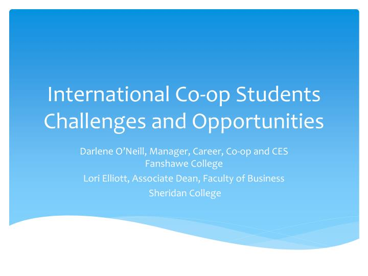 international co op students challenges and opportunities n.