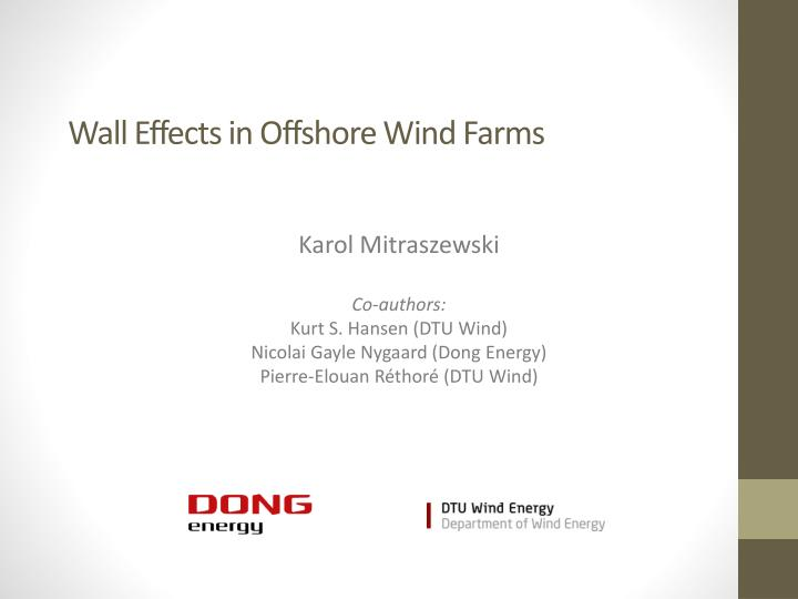 wall effects in offshore wind farms n.