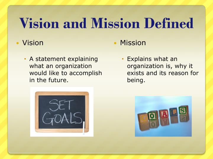 Vision and mission defined