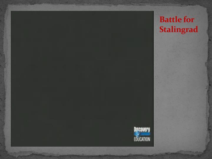Battle for Stalingrad