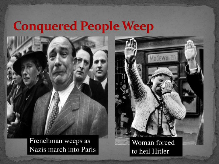 Conquered People Weep