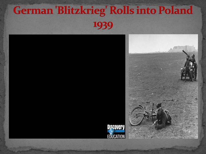 German 'Blitzkrieg' Rolls into Poland 1939