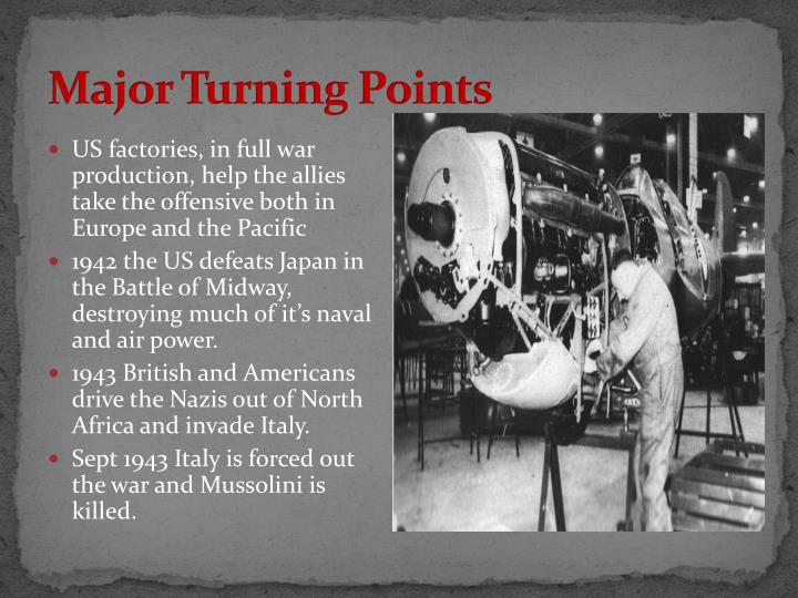 Major Turning Points