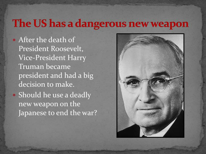 The US has a dangerous new weapon