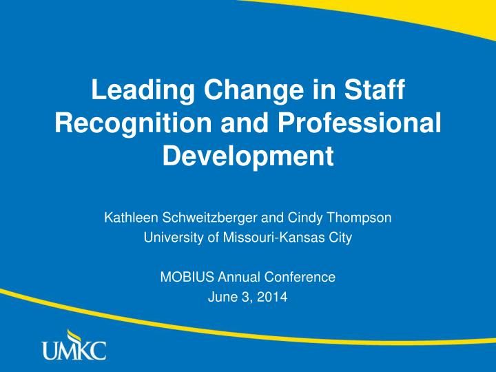 leading change in staff recognition and professional development n.