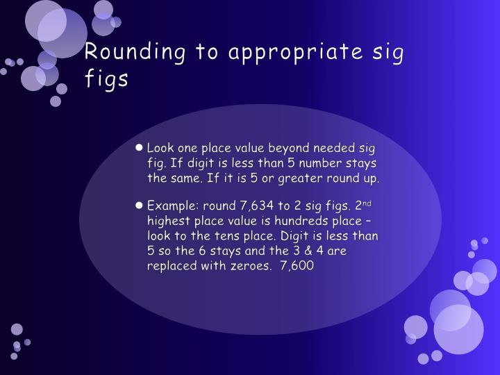 Rounding to appropriate sig figs