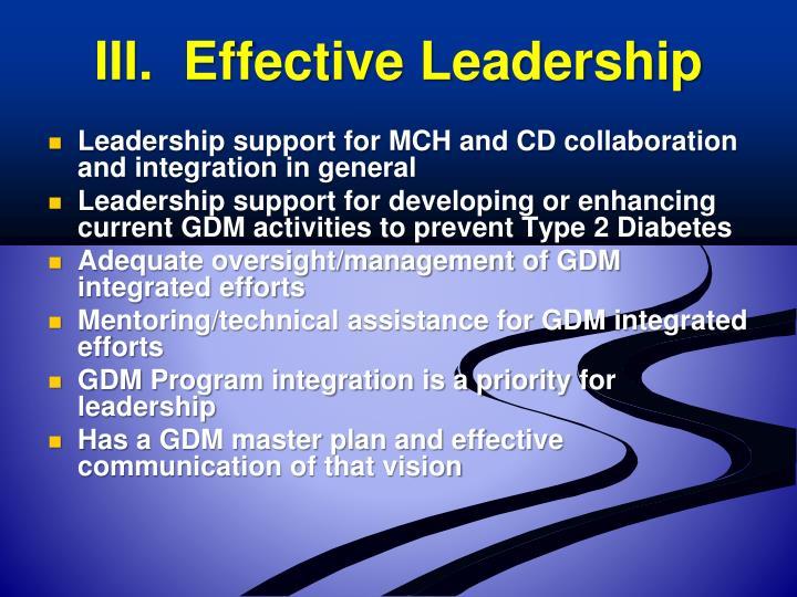 III.  Effective Leadership