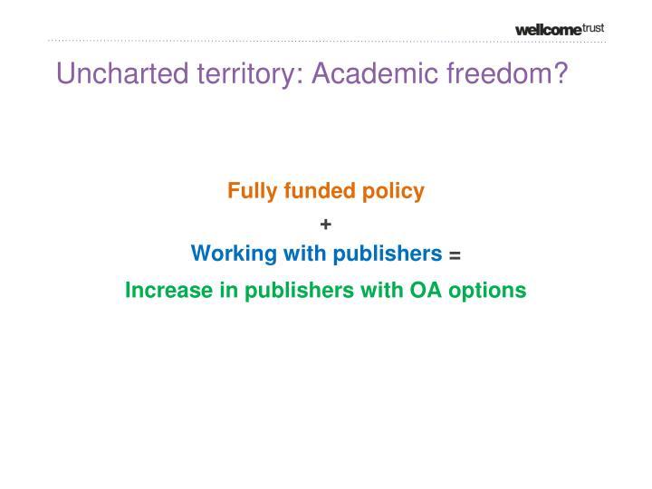 Uncharted territory: Academic freedom?