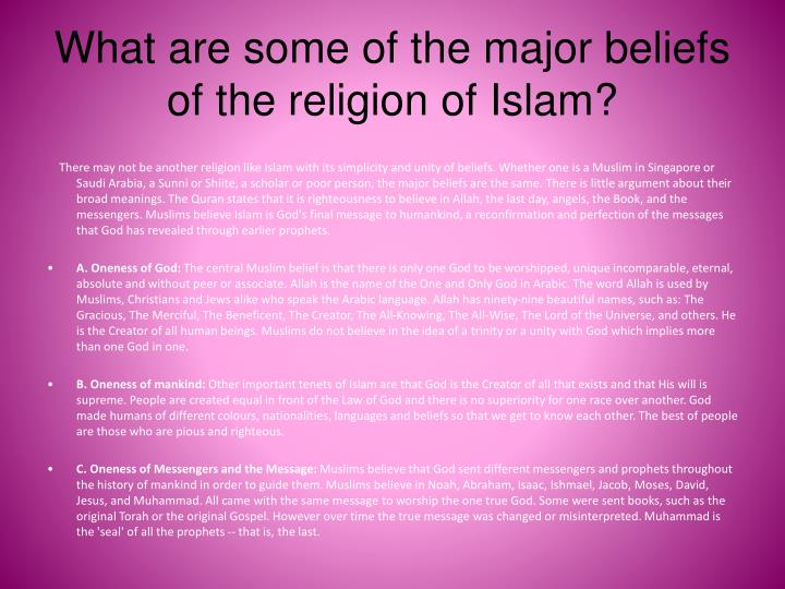 What are some of the major beliefs of the religion of i slam