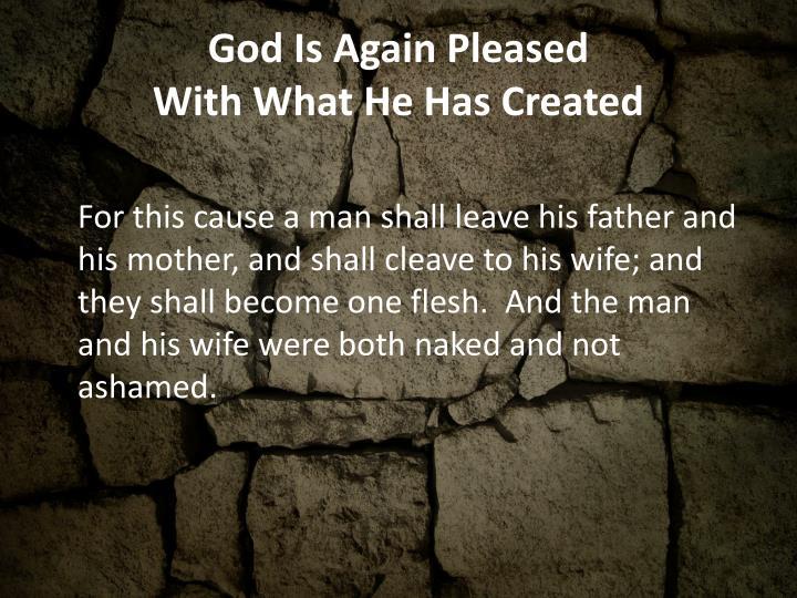 God Is Again Pleased