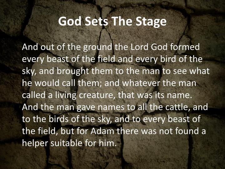 God Sets The Stage