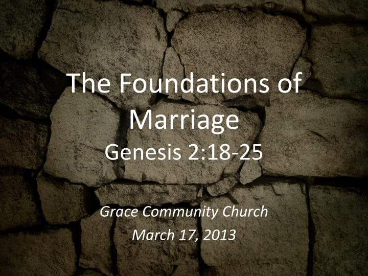 The foundations of marriage genesis 2 18 25