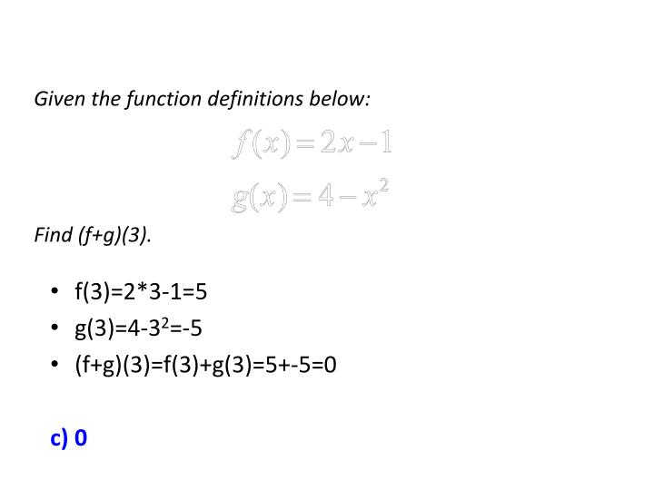 Given the function definitions below: