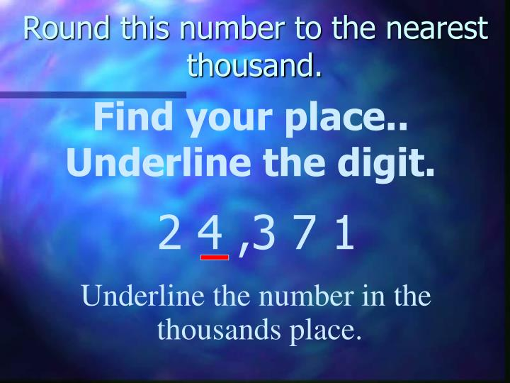 Round this number to the nearest