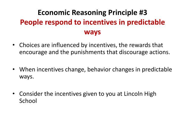 Economic Reasoning Principle #3