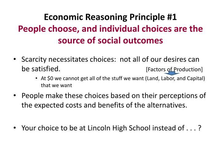 Economic Reasoning Principle #1