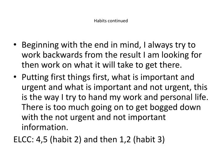 Habits continued