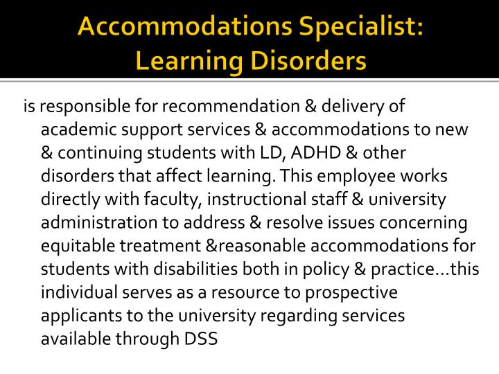 Accommodations Specialist: Learning Disorders