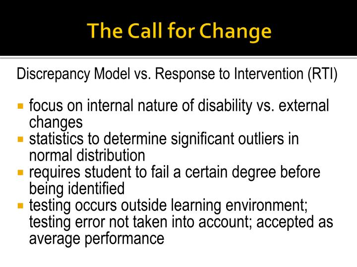 The Call for Change