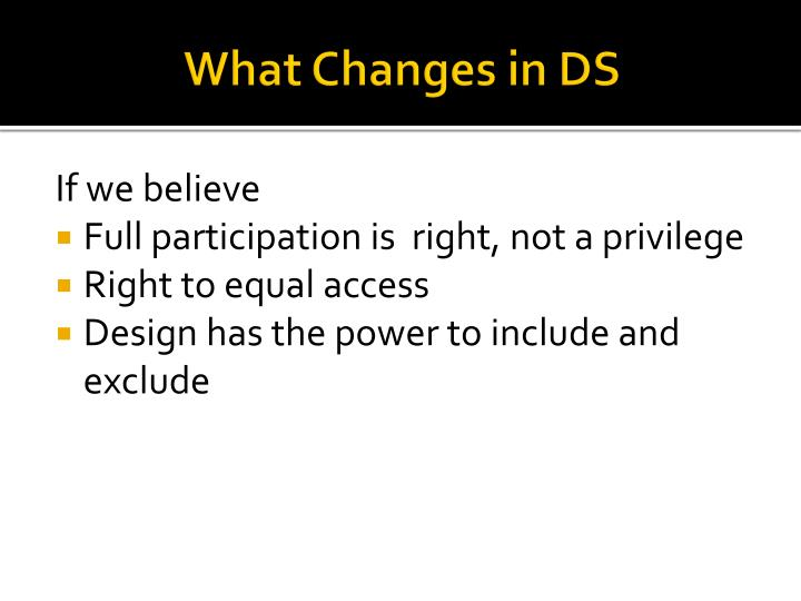 What Changes in DS