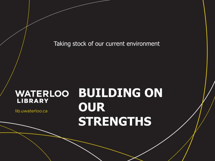 building on our strengths n.