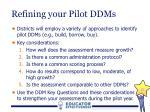 refining your pilot ddms