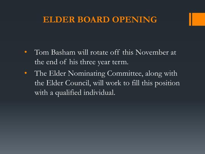 Elder Board opening