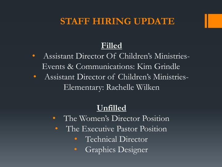 Staff hiring update
