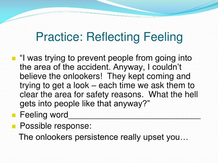 Practice: Reflecting Feeling