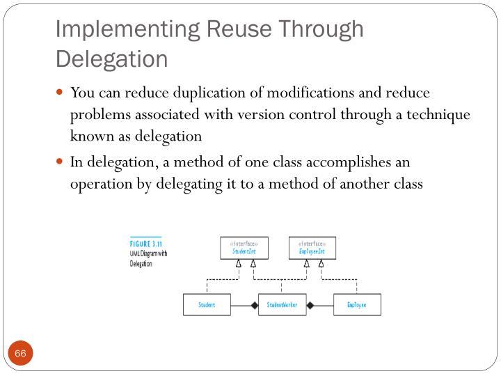 Implementing Reuse Through Delegation