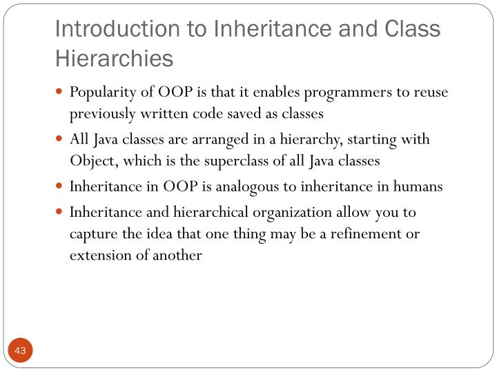Introduction to Inheritance and Class Hierarchies