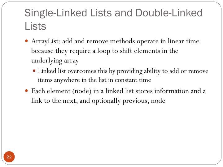Single-Linked Lists and Double-Linked Lists