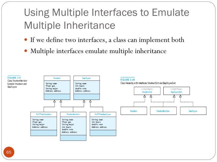 Using Multiple Interfaces to Emulate Multiple Inheritance