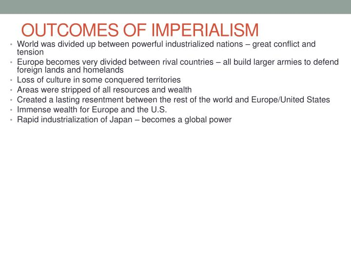 OUTCOMES OF IMPERIALISM