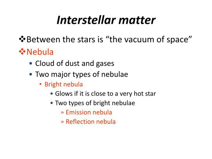 Interstellar matter