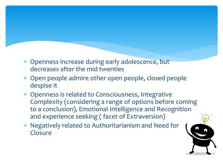 Openness increase during early adolescence, but decreases after the mid twenties
