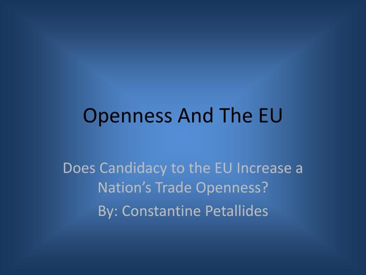 openness and t he eu n.