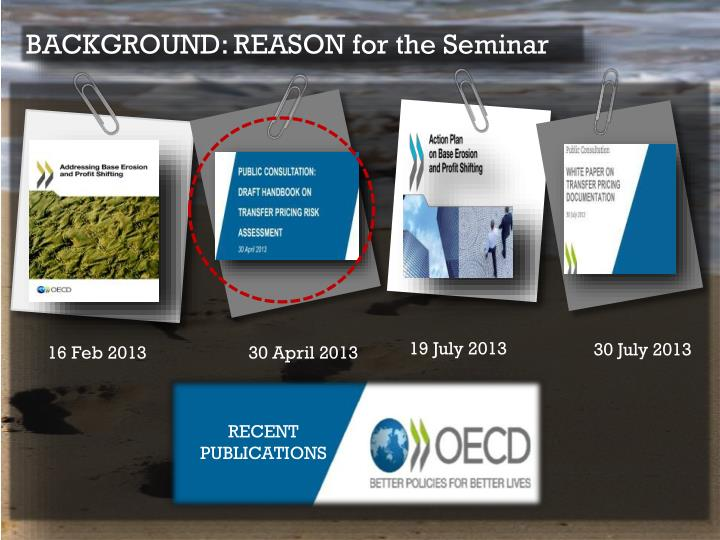 BACKGROUND: REASON for the Seminar