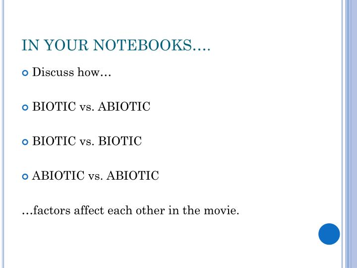 IN YOUR NOTEBOOKS….