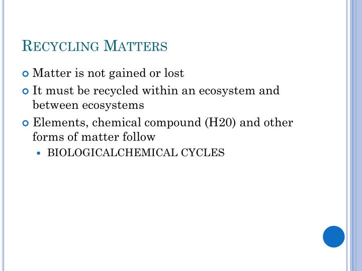 Recycling Matters