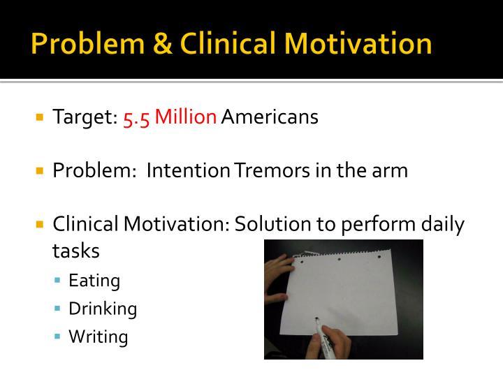 Problem clinical motivation