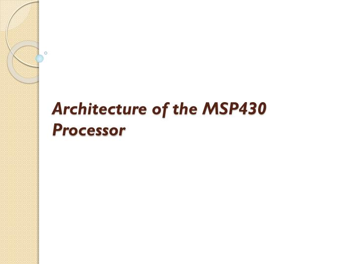 architecture of the msp430 processor n.