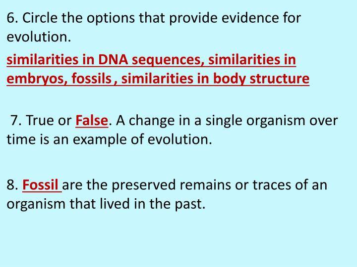 6. Circle the options that provide evidence for evolution.