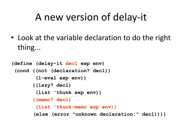 A new version of delay-it