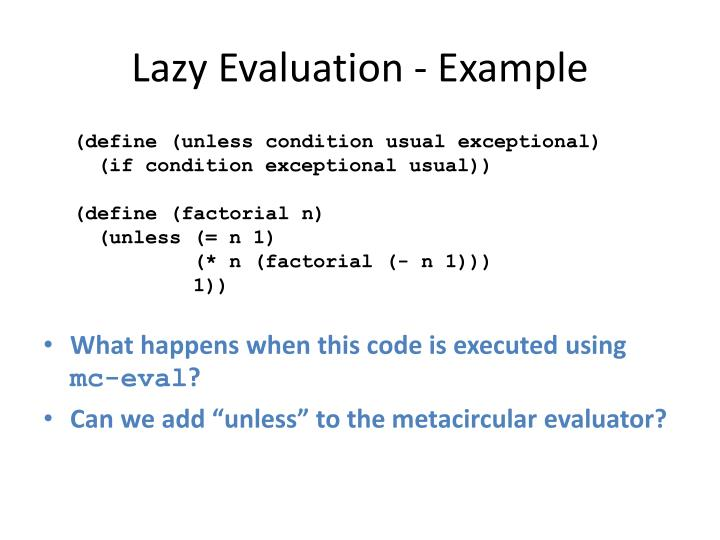 Lazy Evaluation - Example