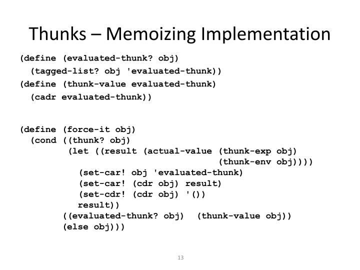 Thunks – Memoizing Implementation